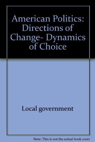American politics: Directions of change, dynamics of: Morgan, Richard E