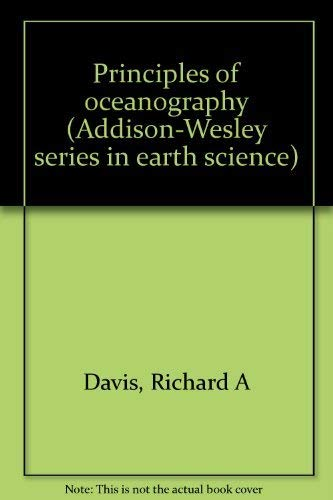 9780201014600: Principles of oceanography (Addison-Wesley series in earth science)