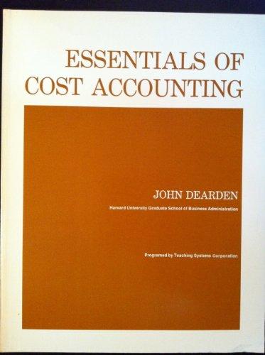 Essentials of Cost Accounting: John Dearden