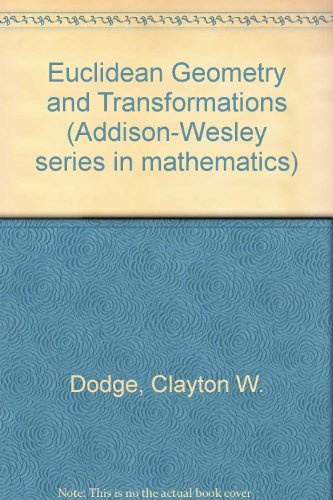 9780201015041: Euclidean Geometry and Transformations