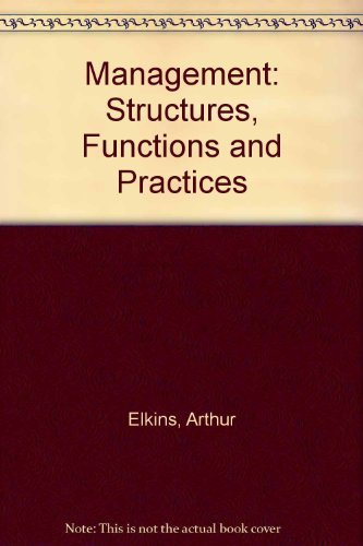 9780201015171: Management: Structures, Functions and Practices