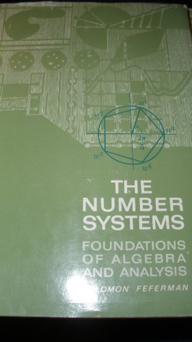 9780201019254: The Number Systems: Foundations of Algebra and Analysis
