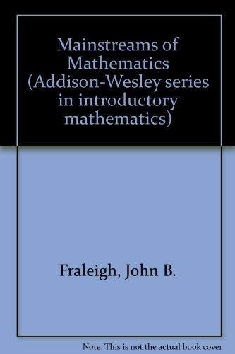 9780201020823: Mainstreams of Mathematics.