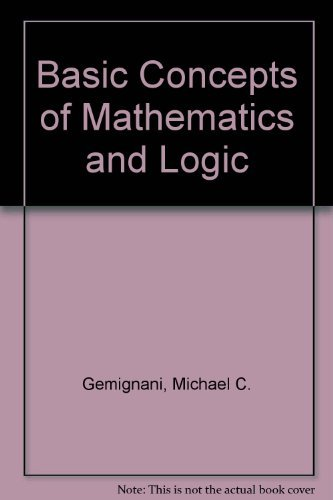9780201023282: Basic Concepts of Mathematics and Logic
