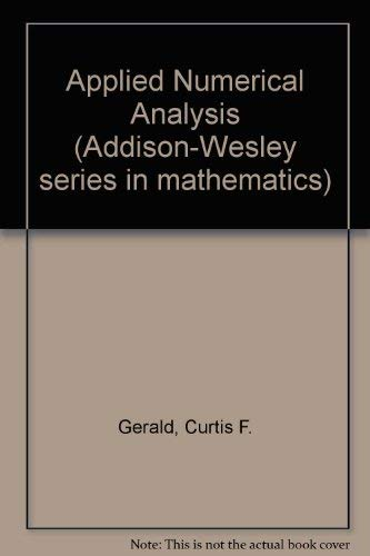 9780201023374: Applied Numerical Analysis (Addison-Wesley series in mathematics)