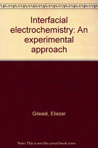 9780201023992: Interfacial electrochemistry: An experimental approach