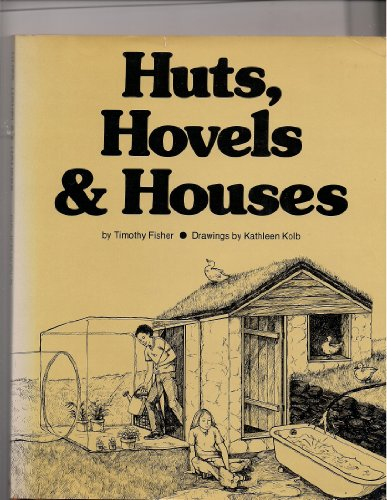 9780201024647: Huts, Hovels, and Houses