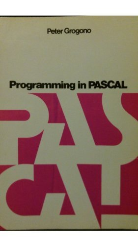 9780201024739: Programming in PASCAL (Addison-Wesley series in computer science)