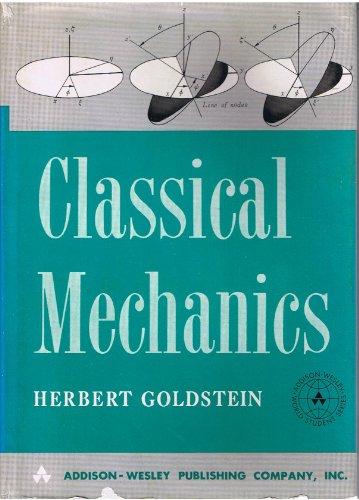 9780201025101: Classical Mechanics