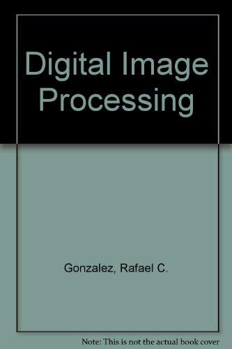 9780201025965: Digital Image Processing (Applied mathematics and computation ; no. 13)