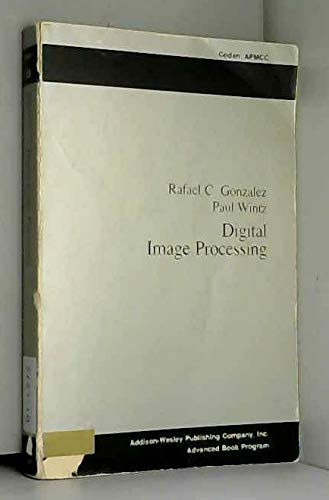 9780201025972: Digital Image Processing (Applied Mathematics and Computation; No. 13)