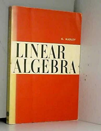 Linear algebra: Hadley, G.