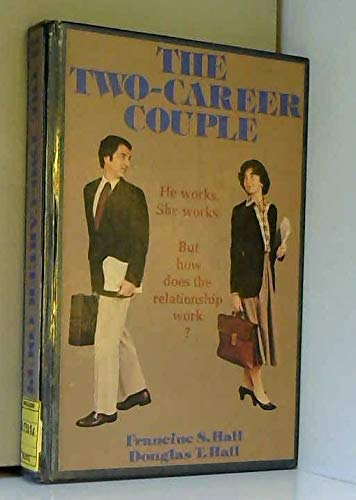 9780201027334: The two-career couple