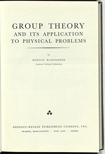 9780201027808: Group Theory and Its Application to Physical Problem