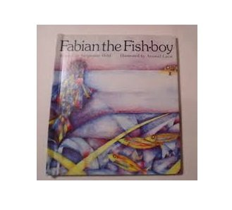 Fabian the fish-boy: Jacqueline Held