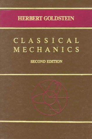 9780201029185: Classical Mechanics (Addison-Wesley series in physics)