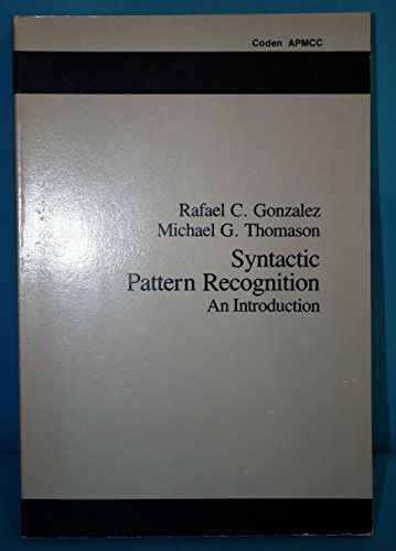 9780201029314: Syntactic Pattern Recognition: An Introduction (Applied Mathematics and Computation; No. 14)