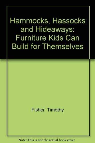 Hammocks, Hassocks and Hideaways: Fisher, Timothy