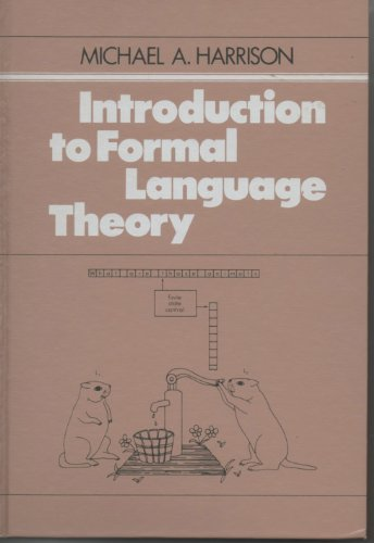 9780201029550: Introduction to Formal Language Theory (Addison-Wesley series in computer science)