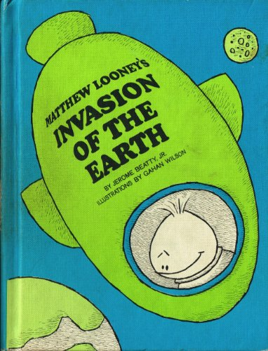 9780201029734: Matthew Looney's Invasion of the Earth