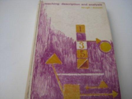 9780201029871: Teaching:Description and Analysis