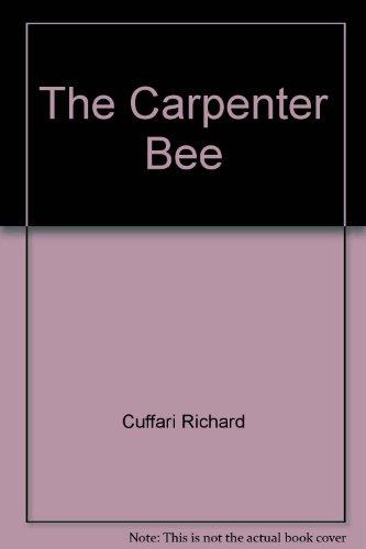 9780201030983: The carpenter bee