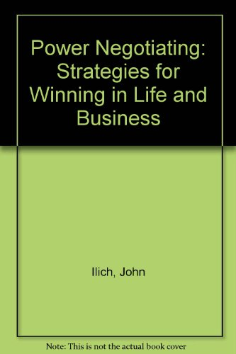 9780201031492: Power Negotiating: Strategies for Winning in Life and Business