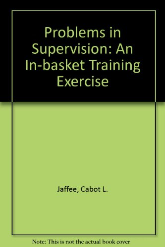 9780201032956: Problems in Supervision: An In-Basket Training Exercise