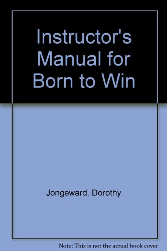 9780201033120: Instructor's Manual For Born To Win