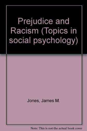 9780201033762: Prejudice and Racism