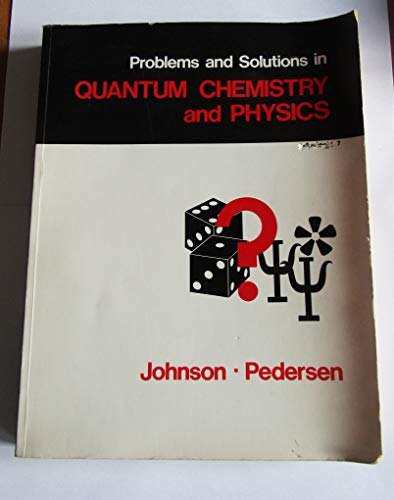 9780201034158: Problems and Solutions in Quantum Chemistry and Physics