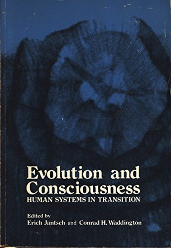 9780201034387: Evolution and Consciousness: Human Systems in Transition