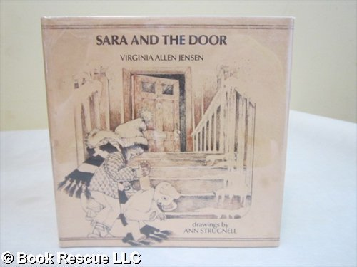 Sara and the Door (9780201034462) by Virginia Allen Jensen; Ann Strugnell