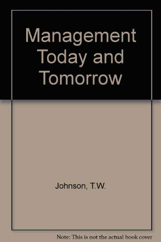 9780201034875: Management Today and Tomorrow