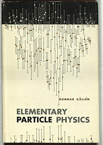 Elementary Particle Physics: Kallen, Gunnar