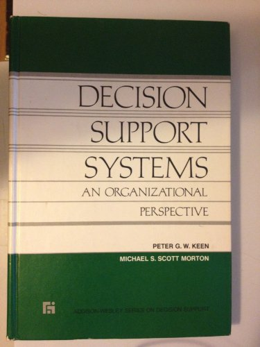 9780201036671: Decision Support Systems: An Organizational Perspective (Addison-Wesley series on decision support)