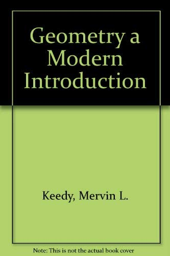 Geometry : A Modern Introduction: Charles W. Nelson;
