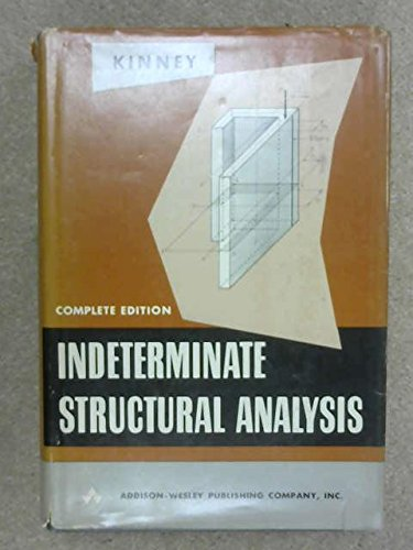 Indeterminate Structural Analysis: J. S. Kinney