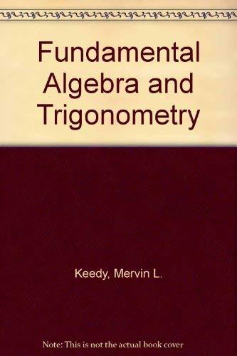 9780201037432: Fundamental Algebra and Trigonometry