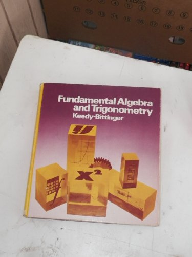 9780201037678: Fundamental Algebra and Trigonometry
