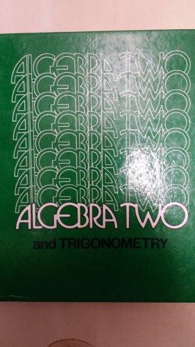 9780201038514: Algebra Two and Trigonometry