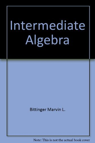 9780201038804: Intermediate Algebra