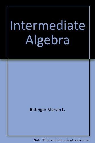 9780201038804: Intermediate Algebra
