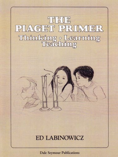 9780201040906: 34104 THE PIAGET PRIMER: THINKING, LEARNING, TEACHING (INNOVATIVE LEARNING PRODUCTS)