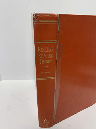 9780201041200: Introduction to Nuclear Reactor Theory
