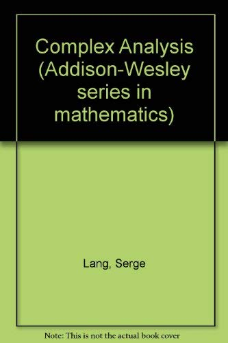 9780201041378: Complex analysis (Addison-Wesley series in mathematics)