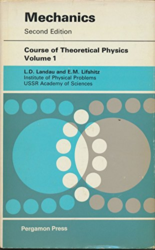 9780201041460: Mechanics (Course of Theoretical Physics, Volume 1), 2nd Edition