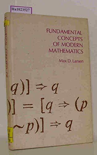 Fundamental Concepts of Modern Mathematics: Max D. Larsen