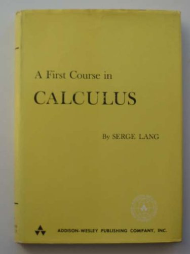 9780201042238: A first course in calculus (Addison-Wesley series in mathematics)