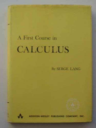 9780201042238: A First Course in Calculus.